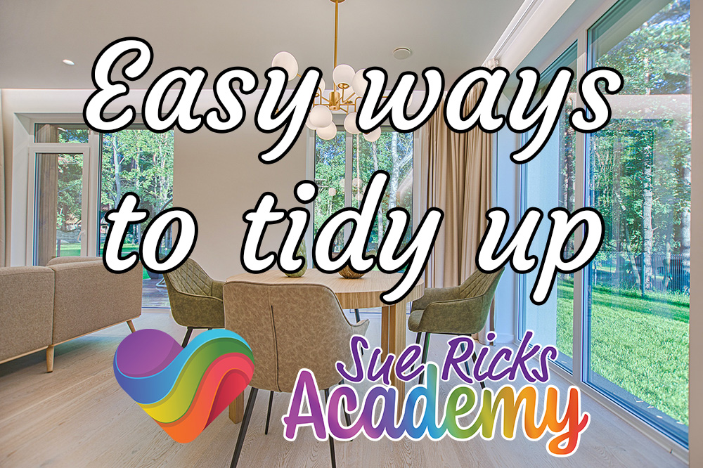 Easy ways to tidy up