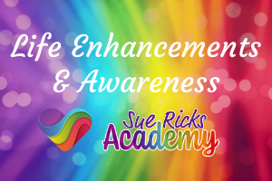 Life Enhancements & Awareness