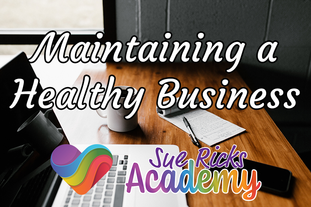 Maintaining a Healthy Business