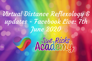Virtual Distance Reflexology & updates - Facebook Live: 7th June 2020
